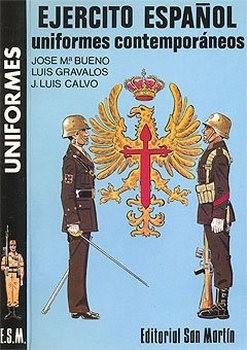 Uniformes Contemporaneos del Ejercito Espanol
