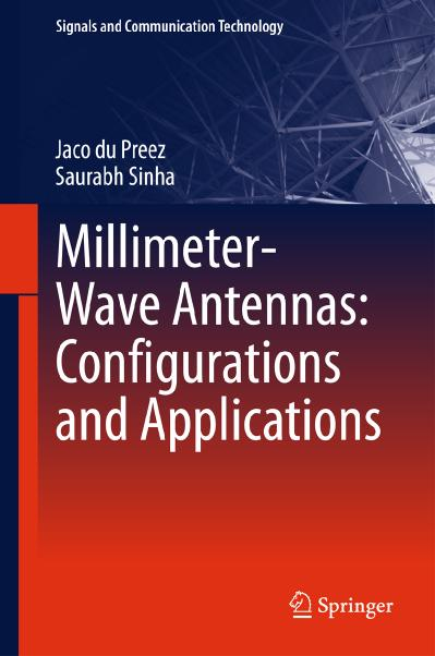 Millimeter-Wave Antennas Configurations and Applications