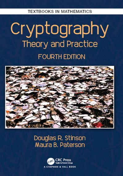 Cryptography Theory and Practice, Fourth Edition