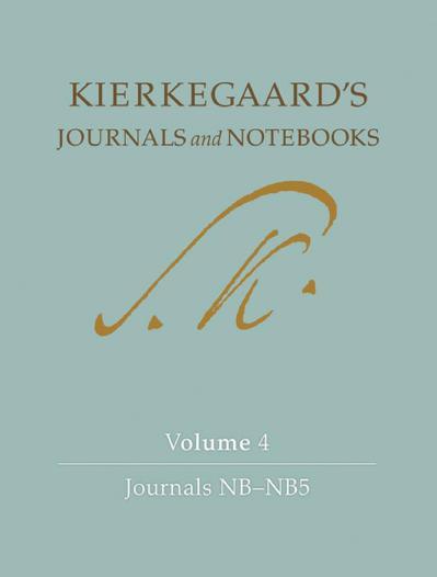 Kierkegaard's Journals and Notebooks, Volume 4 Journals NB-NB5