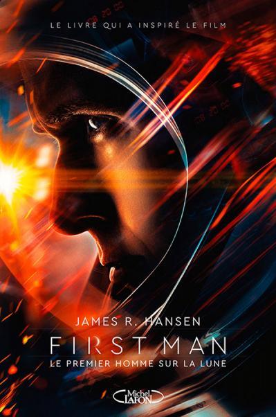 James R  Hansen, First man - Le premier homme sur la Lune