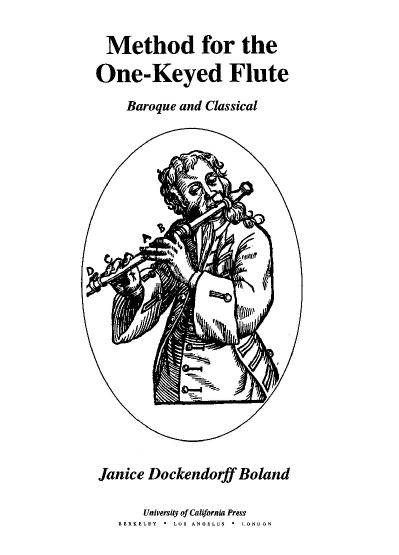 Method for the One-Keyed Flute Baroque and Classical
