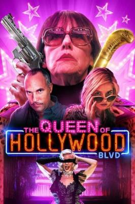 �������� ������������� �������� / The Queen of Hollywood Blvd (2017) WEBRip 1080p